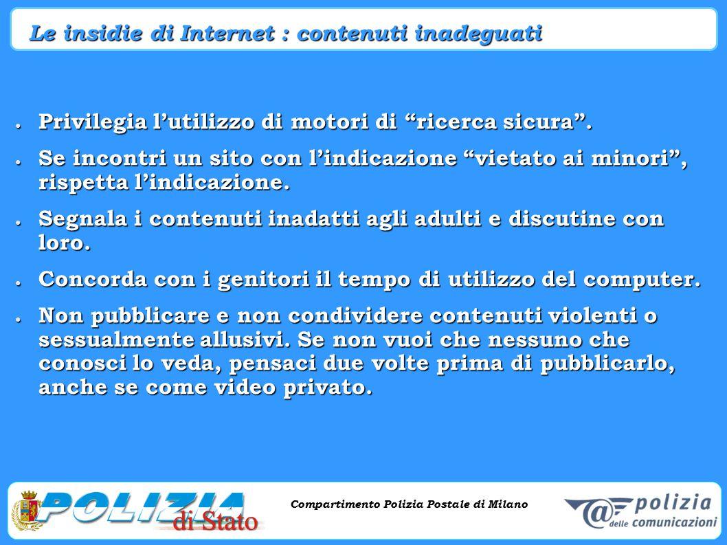 Compartimento Polizia Postale di Milano Phishing e criminalità informatica Compartimento Polizia Postale di Milano Le insidie di Internet : contenuti