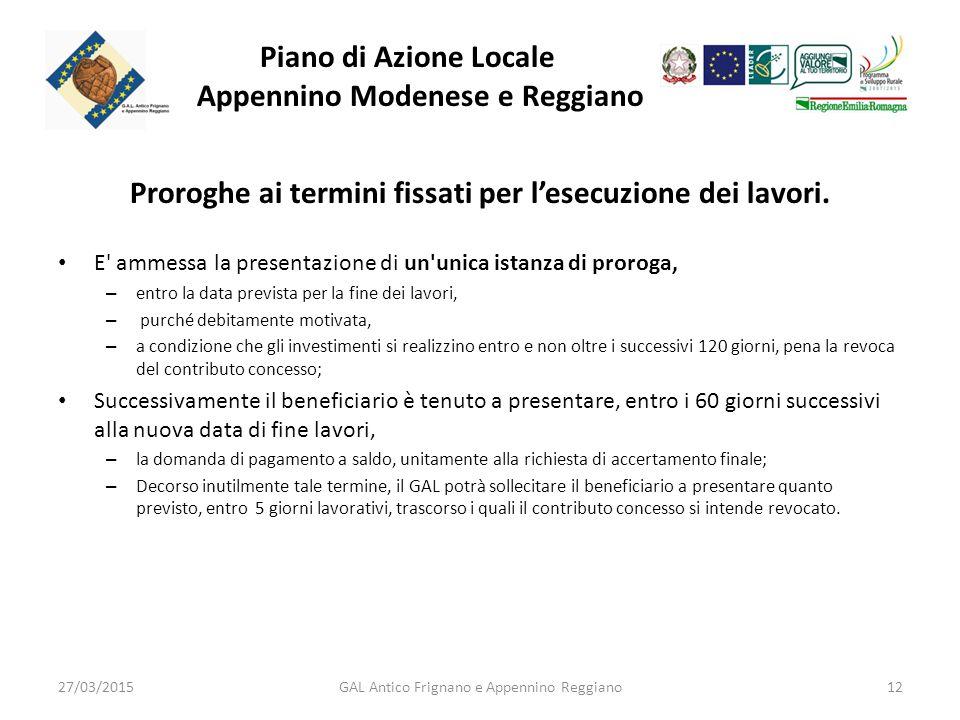 Piano di Azione Locale Appennino Modenese e Reggiano Proroghe ai termini fissati per l'esecuzione dei lavori.