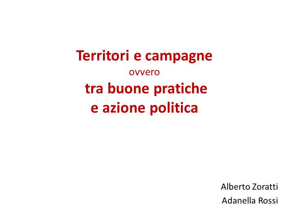 Alberto Zoratti Adanella Rossi Territori e campagne ovvero tra buone pratiche e azione politica