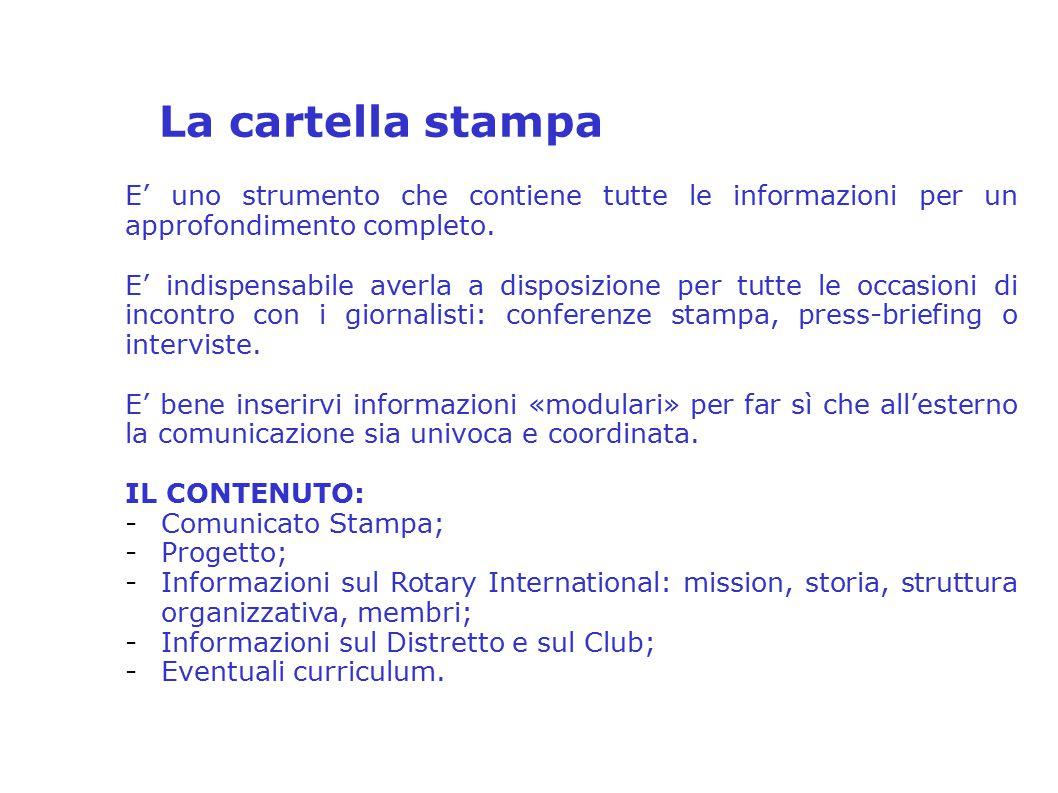 La cartella stampa 2° Seminario Distrettuale sulla Comunicazione e PR – Distretto 2080 Relatore: Anna Tina Mirra E' uno strumento che contiene tutte l