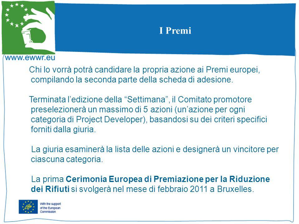 I Premi Chi lo vorrà potrà candidare la propria azione ai Premi europei, compilando la seconda parte della scheda di adesione.
