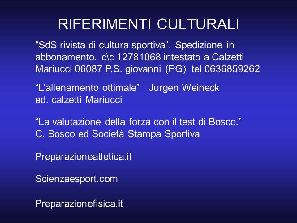 """RIFERIMENTI CULTURALI """"SdS rivista di cultura sportiva"""". Spedizione in abbonamento. c\c 12781068 intestato a Calzetti Mariucci 06087 P.S. giovanni (PG"""