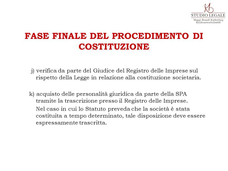 j) verifica da parte del Giudice del Registro delle Imprese sul rispetto della Legge in relazione alla costituzione societaria.