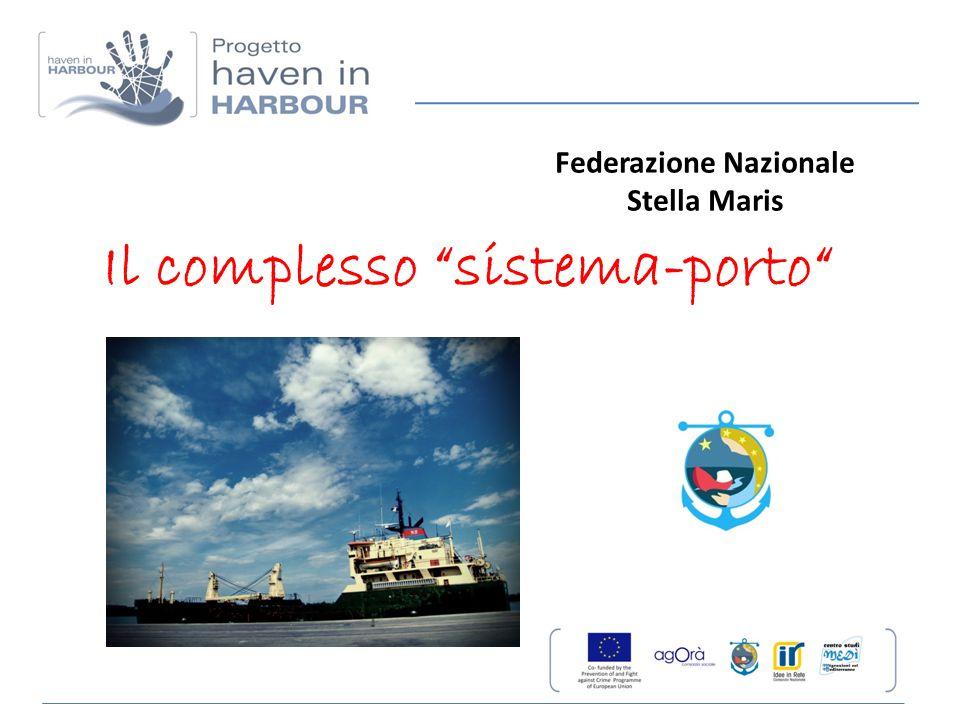 """Il complesso """"sistema-porto"""" Federazione Nazionale Stella Maris"""