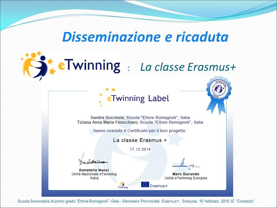 Disseminazione e ricaduta : La classe Erasmus+ Scuola Secondaria di primo grado