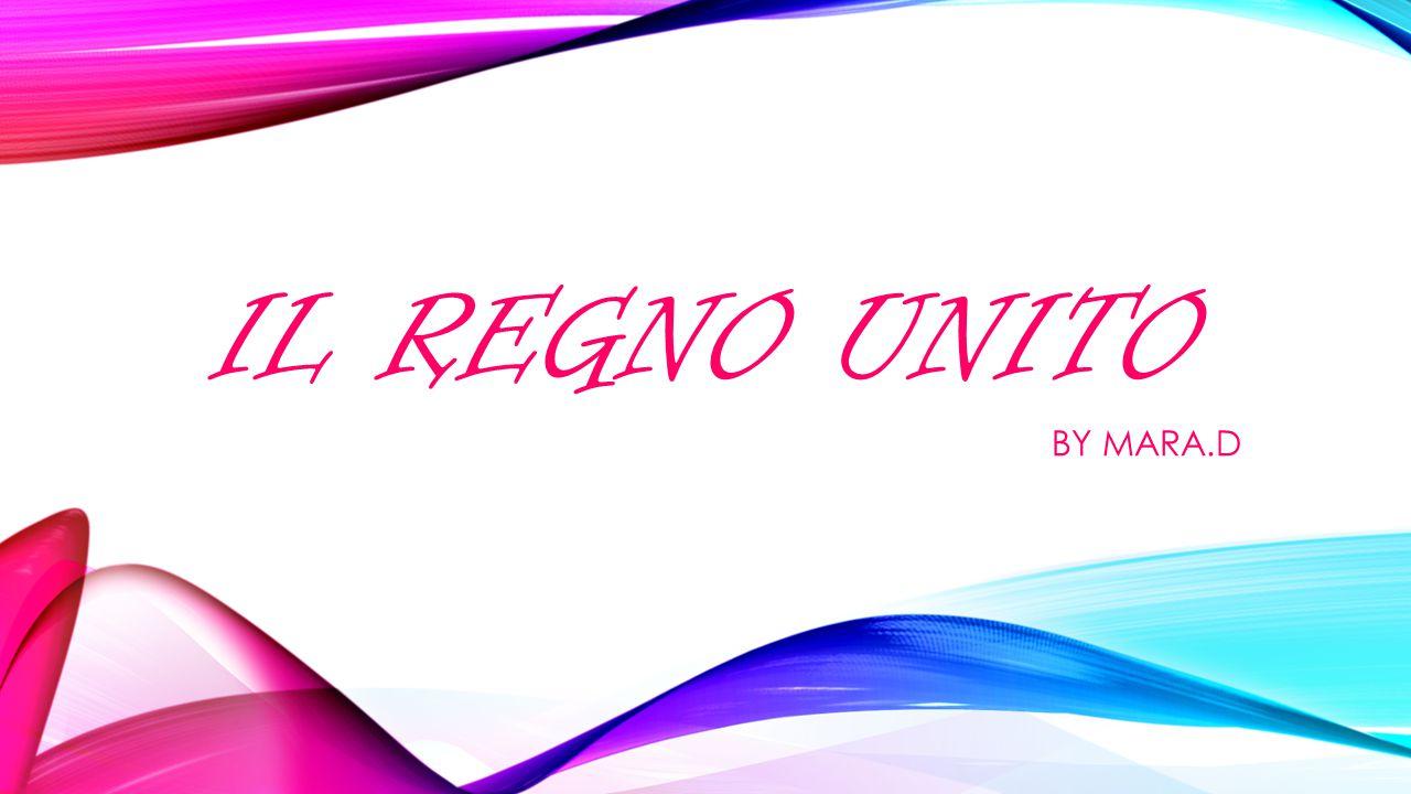 IL REGNO UNITO BY MARA.D