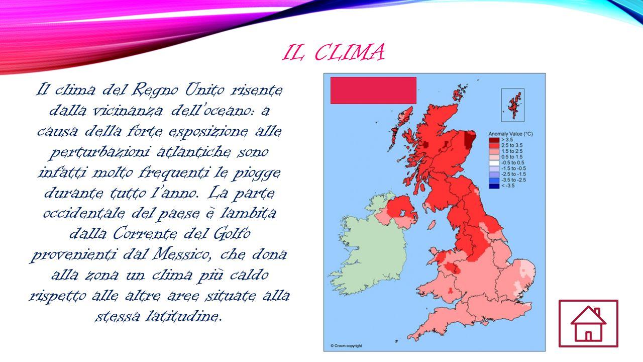 IL CLIMA Il clima del Regno Unito risente dalla vicinanza dell'oceano: a causa della forte esposizione alle perturbazioni atlantiche sono infatti molto frequenti le piogge durante tutto l'anno.