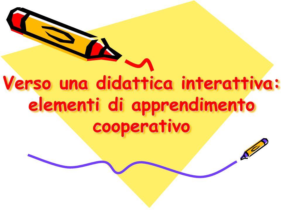 Verso una didattica interattiva: elementi di apprendimento cooperativo