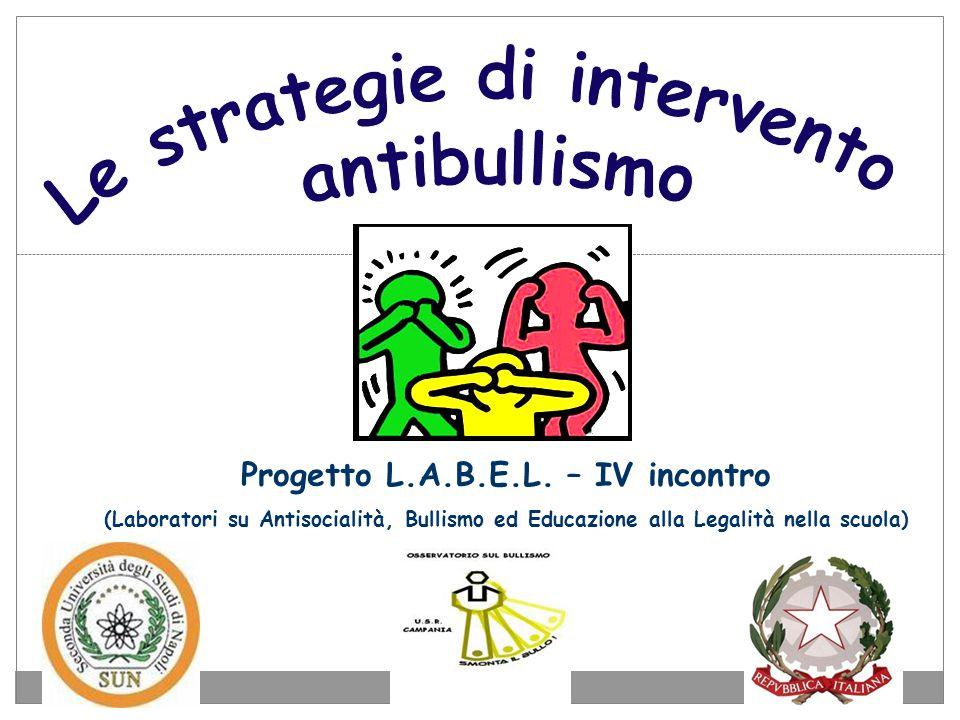 Progetto L.A.B.E.L. – IV incontro (Laboratori su Antisocialità, Bullismo ed Educazione alla Legalità nella scuola)
