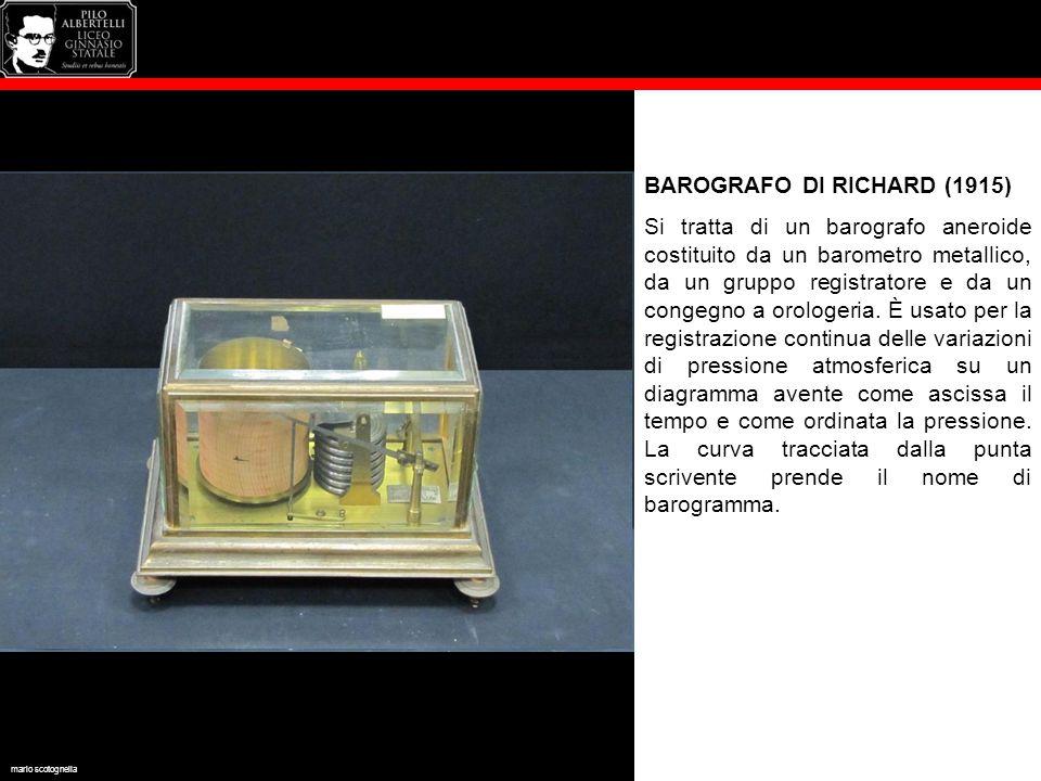 BAROGRAFO DI RICHARD (1915) Si tratta di un barografo aneroide costituito da un barometro metallico, da un gruppo registratore e da un congegno a orol