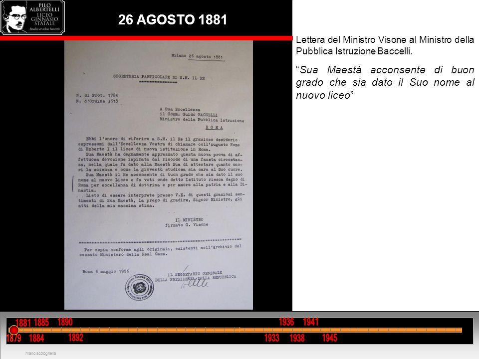 """26 AGOSTO 1881 Lettera del Ministro Visone al Ministro della Pubblica Istruzione Baccelli. """"Sua Maestà acconsente di buon grado che sia dato il Suo no"""
