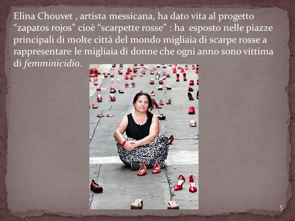"""Elina Chouvet, artista messicana, ha dato vita al progetto """"zapatos rojos"""" cioè """"scarpette rosse"""" : ha esposto nelle piazze principali di molte città"""