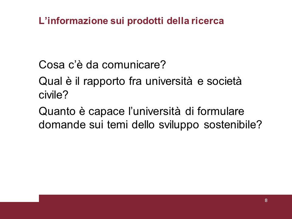 L'informazione sui prodotti della ricerca Cosa c'è da comunicare.