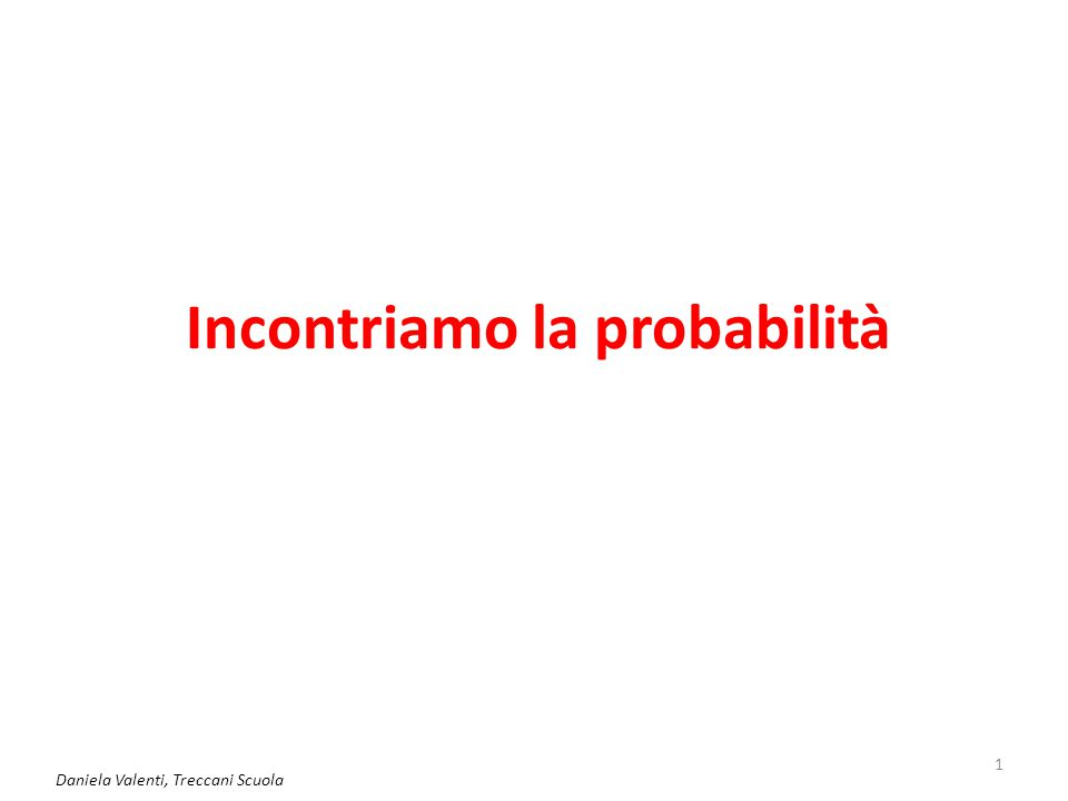 2 Situazioni di incertezza