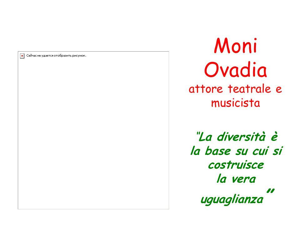 """Moni Ovadia attore teatrale e musicista """"La diversità è la base su cui si costruisce la vera uguaglianza """""""
