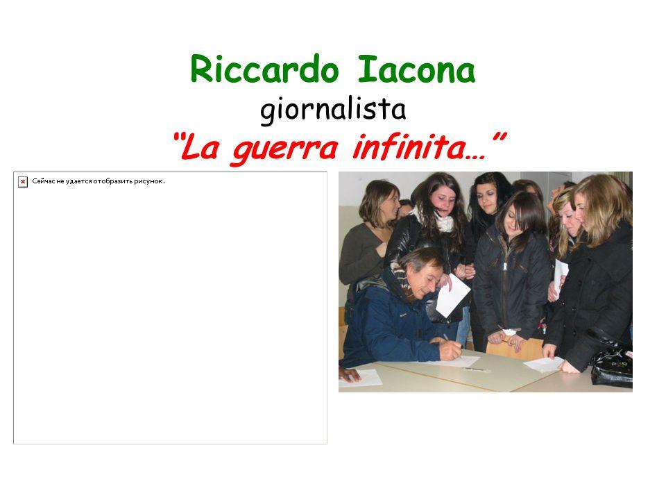 "Riccardo Iacona giornalista ""La guerra infinita…"""