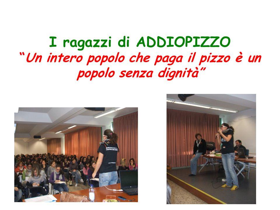 """2009 I ragazzi di ADDIOPIZZO """"Un intero popolo che paga il pizzo è un popolo senza dignità"""""""