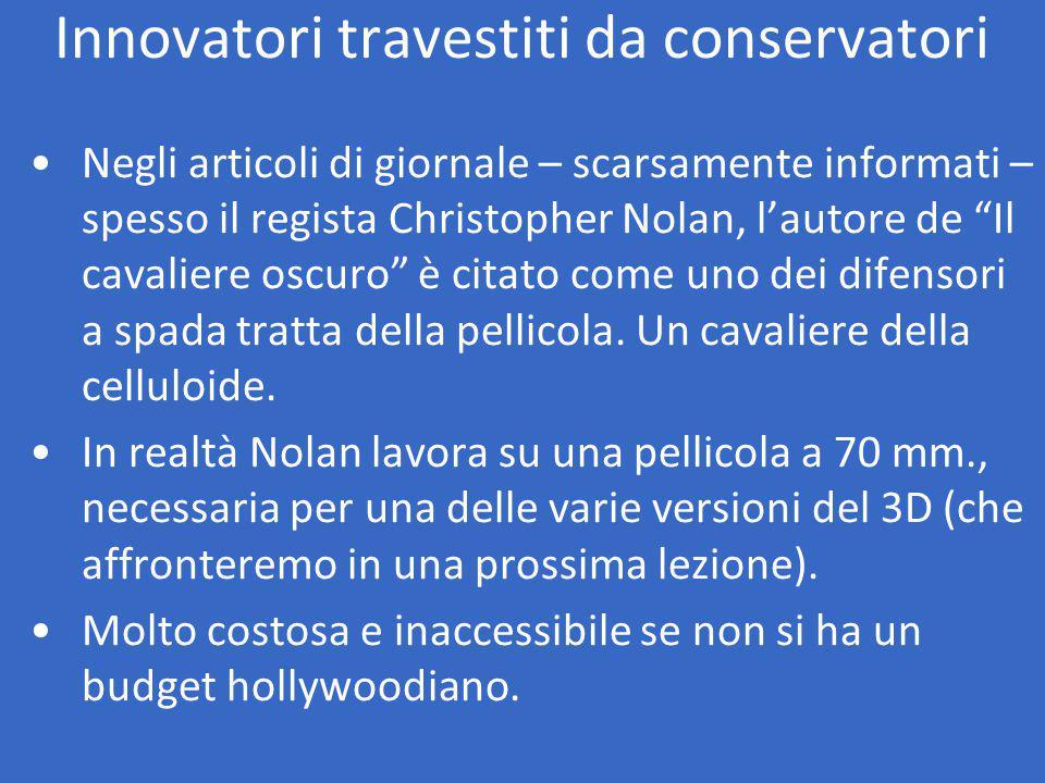 Innovatori travestiti da conservatori Negli articoli di giornale – scarsamente informati – spesso il regista Christopher Nolan, l'autore de Il cavaliere oscuro è citato come uno dei difensori a spada tratta della pellicola.