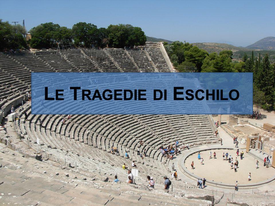 Èschilo [Α ῒ σχ ύ λος] fu un tragico ateniese (Eleusi 525 circa - Gela 456-455 a.