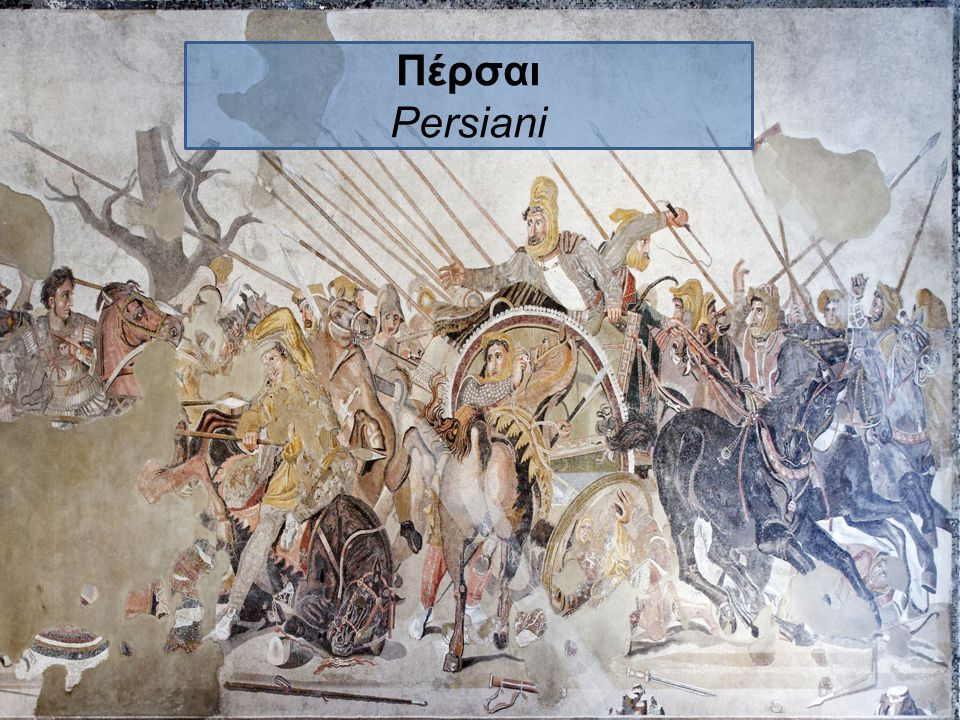 Πέρσαι Persiani