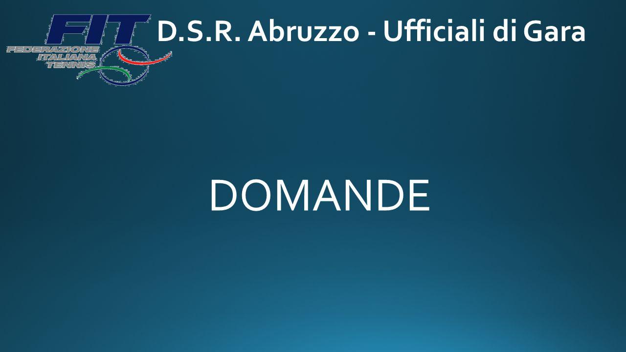 D.S.R. Abruzzo - Ufficiali di Gara DOMANDE