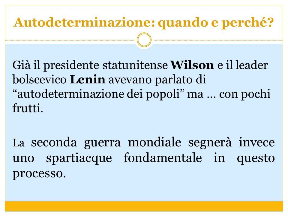 """Autodeterminazione: quando e perché? Già il presidente statunitense Wilson e il leader bolscevico Lenin avevano parlato di """"autodeterminazione dei pop"""
