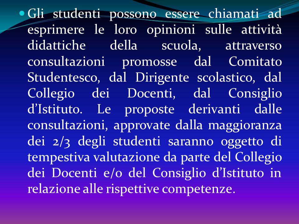 Gli studenti hanno diritto ad una formazione che consenta lo sviluppo armonico della propria personalità, l'acquisizione di capacità autonome di appre