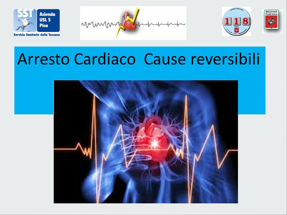 Arresto Cardiaco Cause reversibili