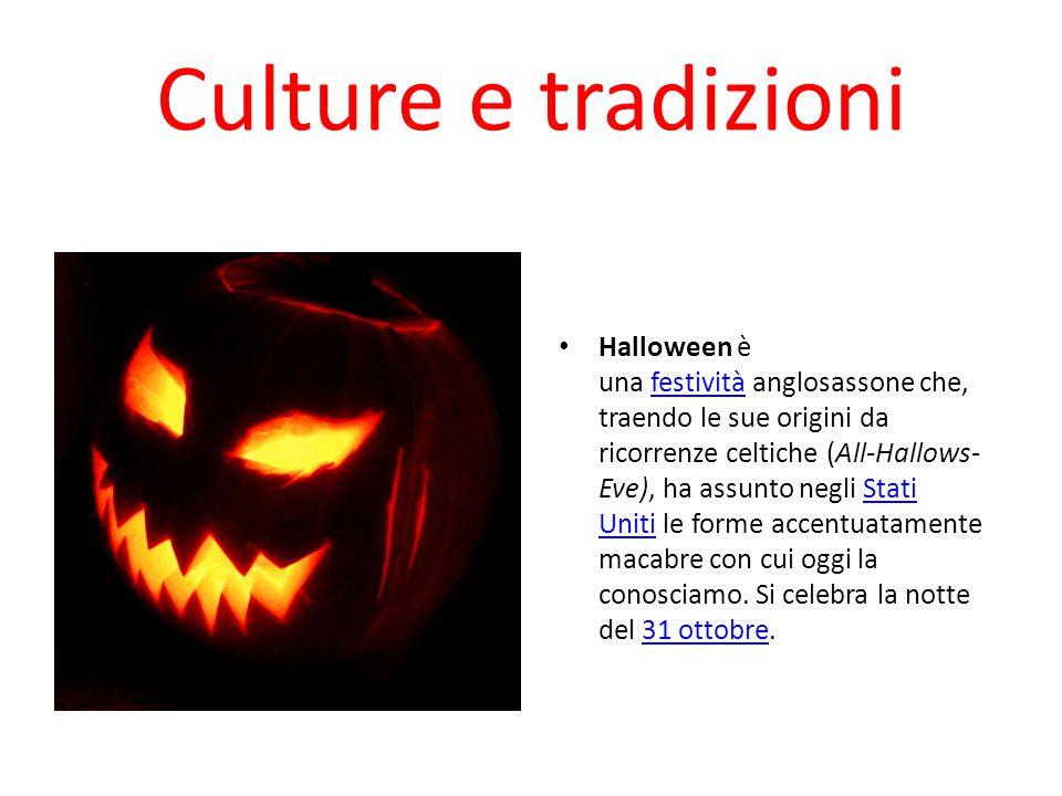 Culture e tradizioni Halloween è una festività anglosassone che, traendo le sue origini da ricorrenze celtiche (All-Hallows- Eve), ha assunto negli St