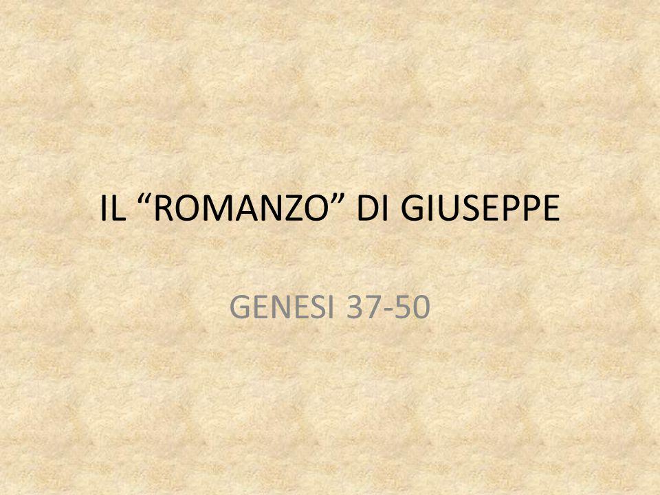"""IL """"ROMANZO"""" DI GIUSEPPE GENESI 37-50"""
