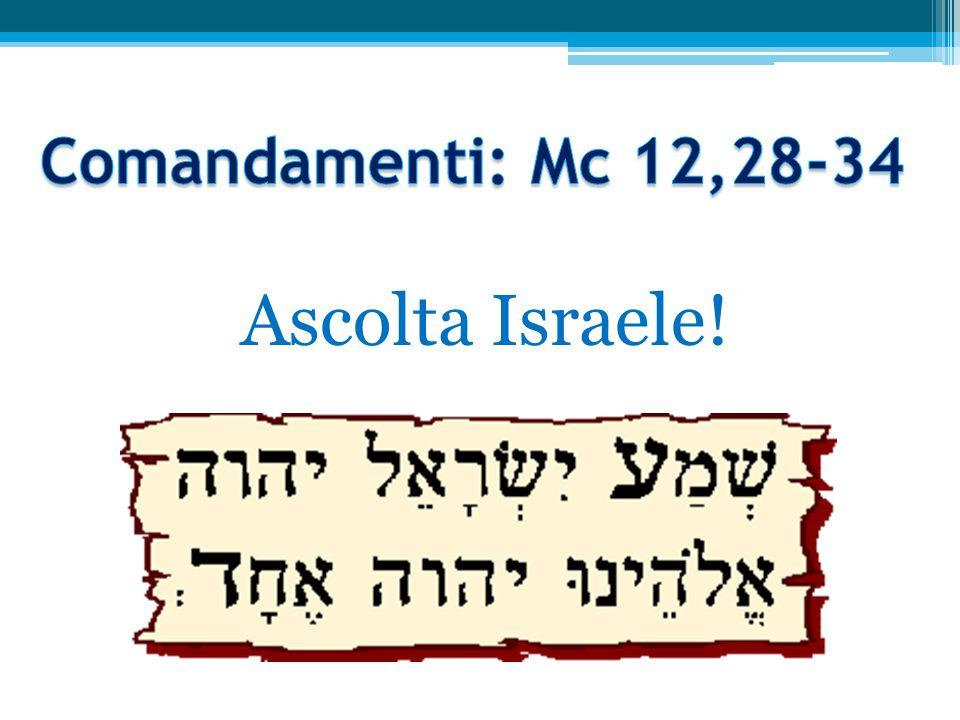 Ascolta Israele!