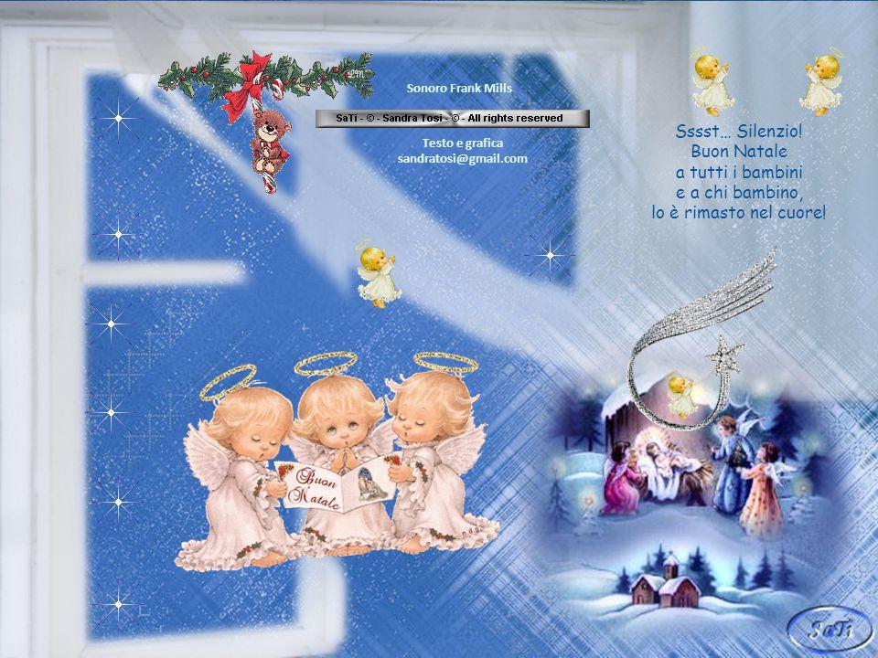 Sssst… Silenzio! A nanna bambini ora è Natale! E in questa notte davvero speciale cullati dagli angeli, chiudete gli occhioni, che Sandra vi manda due