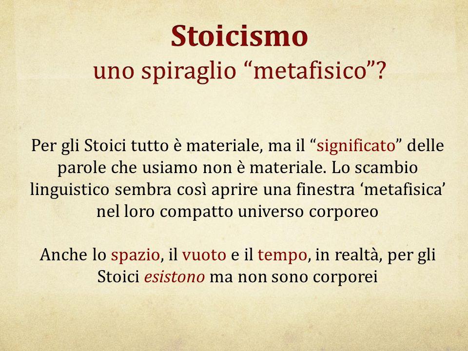 """Per gli Stoici tutto è materiale, ma il """"significato"""" delle parole che usiamo non è materiale. Lo scambio linguistico sembra così aprire una finestra"""