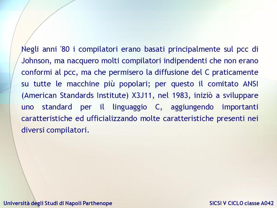 Università degli Studi di Napoli Parthenope SICSI V CICLO classe A042 Negli anni '80 i compilatori erano basati principalmente sul pcc di Johnson, ma