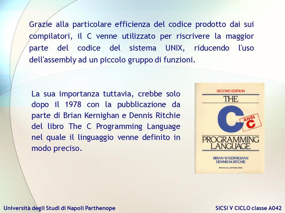 Università degli Studi di Napoli Parthenope SICSI V CICLO classe A042 La sua importanza tuttavia, crebbe solo dopo il 1978 con la pubblicazione da par