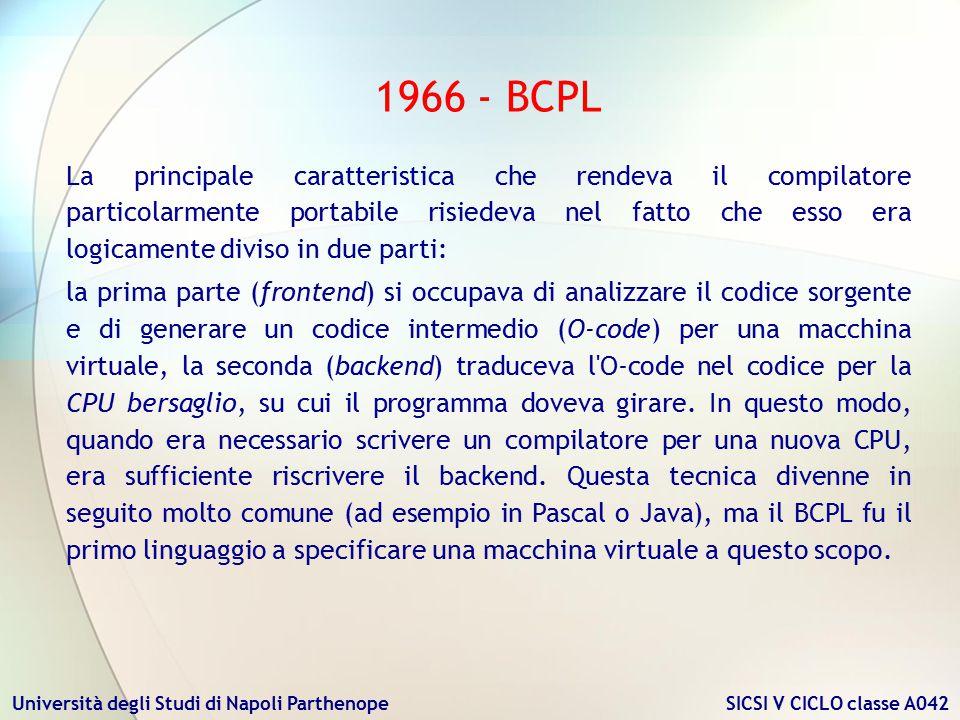 Università degli Studi di Napoli Parthenope SICSI V CICLO classe A042 La principale caratteristica che rendeva il compilatore particolarmente portabil