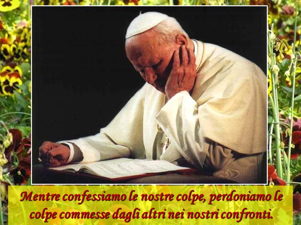 Chiediamo perdono per le divisioni che sono intervenute tra i cristiani, per l'uso della violenza che alcuni di essi hanno fatto nel servizio alla ver