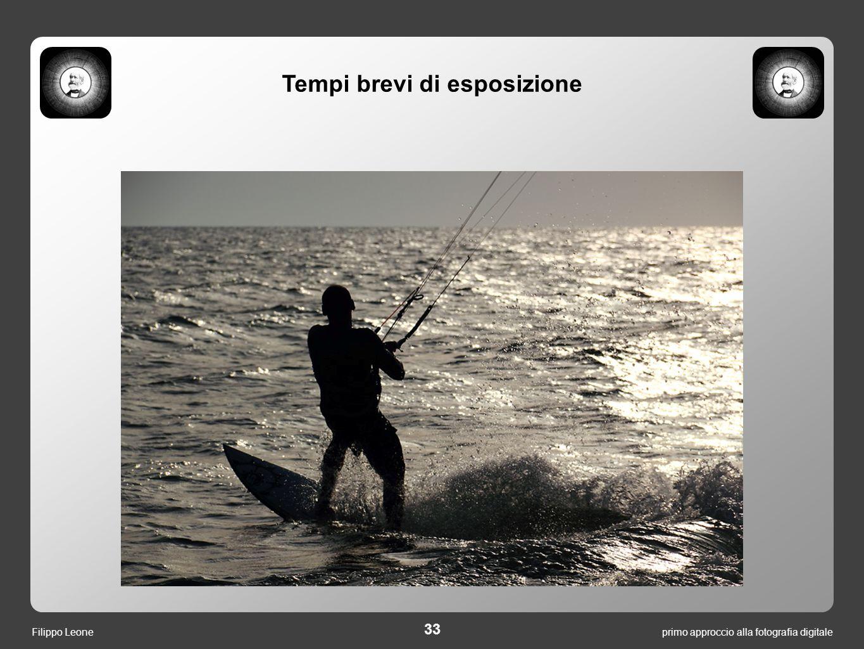 primo approccio alla fotografia digitale 33 Filippo Leone Tempi brevi di esposizione
