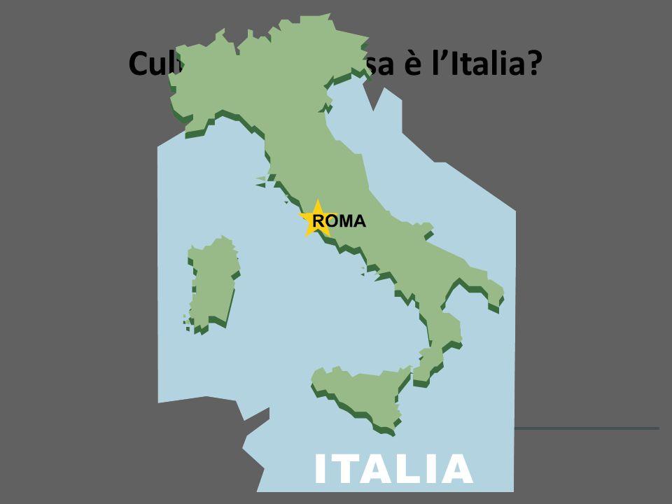Cultura: Che cosa è l'Italia.