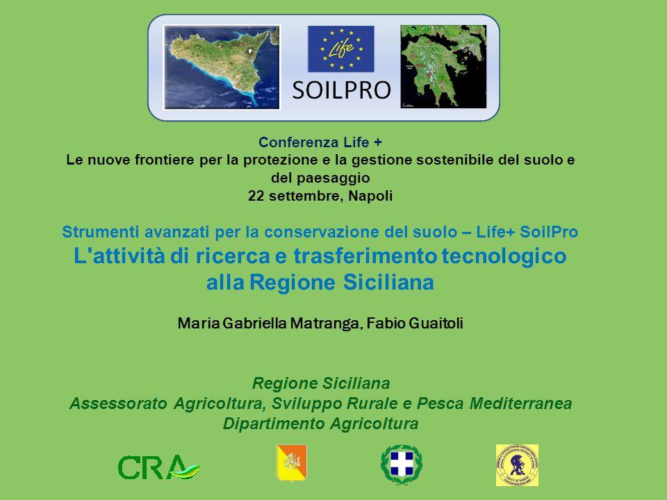 Conferenza Life + Le nuove frontiere per la protezione e la gestione sostenibile del suolo e del paesaggio 22 settembre, Napoli Strumenti avanzati per