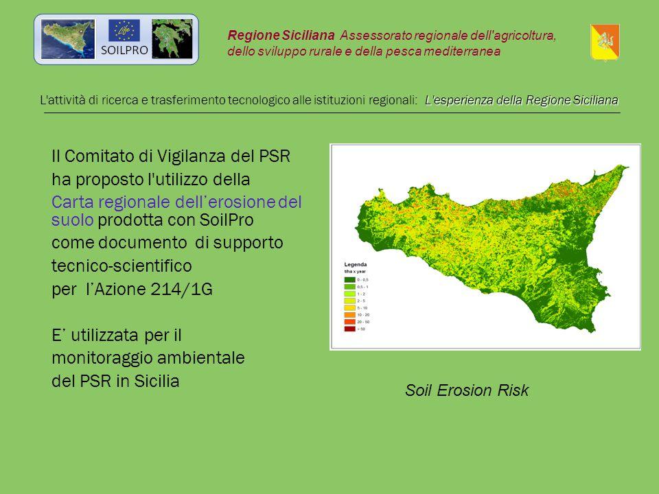 Il Comitato di Vigilanza del PSR ha proposto l'utilizzo della Carta regionale dell'erosione del suolo prodotta con SoilPro come documento di supporto
