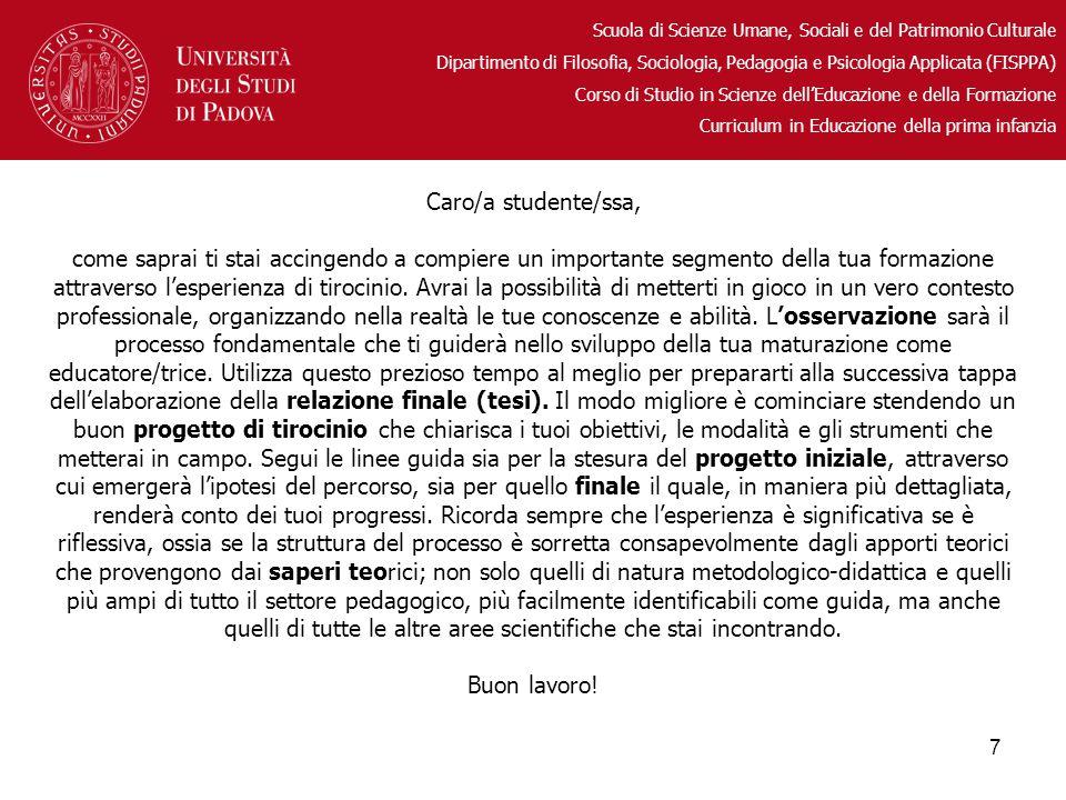 Scuola di Scienze Umane, Sociali e del Patrimonio Culturale Dipartimento di Filosofia, Sociologia, Pedagogia e Psicologia Applicata (FISPPA) Corso di