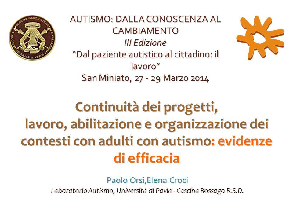 Paolo Orsi,Elena Croci Laboratorio Autismo, Università di Pavia - Cascina Rossago R.S.D.