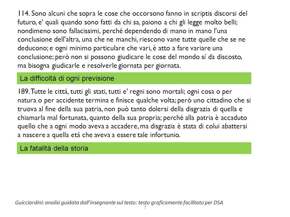 7 Guicciardini: analisi guidata dall'insegnante sul testo: testo graficamente facilitato per DSA 114. Sono alcuni che sopra le cose che occorsono fann