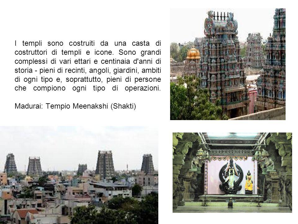 I templi sono costruiti da una casta di costruttori di templi e icone.