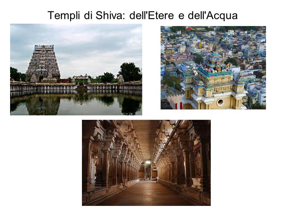 Templi di Shiva: dell Etere e dell Acqua