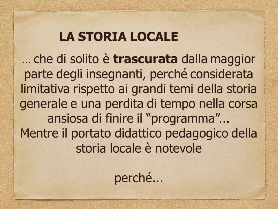 LA STORIA LOCALE...