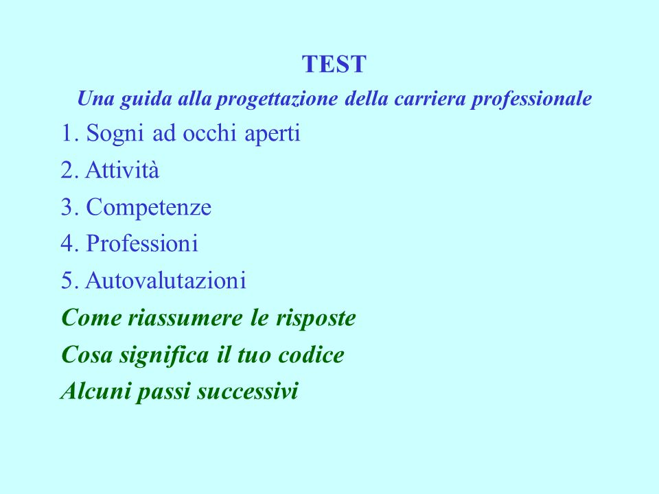 TEST Una guida alla progettazione della carriera professionale 1.