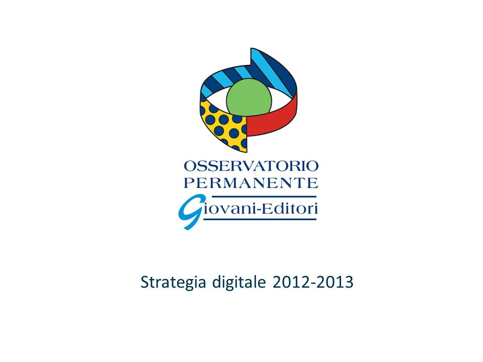 Strategia digitale 2012-2013