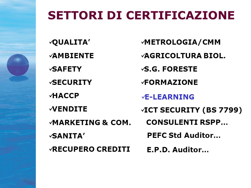 QUALITA' AMBIENTE SAFETY SECURITY HACCP VENDITE MARKETING & COM.